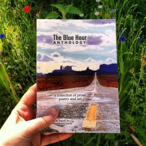 Independent Publisher Blue Hour Press Announces the release of another bright and beautiful Anthology, The Blue Hour Volume Two a collection of poetry, prose and art.