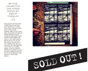 Better Cigarettes and Other Poems by Philip Vermaas Sold Out