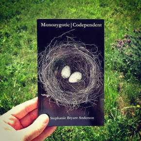 Monozygotic  | Codependent by Stephanie Bryant Anderson is Now Available